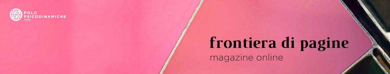 Magazine online. A cura di Irene Battaglini e Andrea Galgano