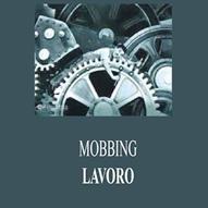 Mobbing e Cause Lavoro